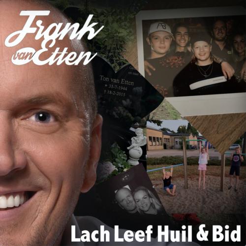 Lach, Leef, Huil & Bid